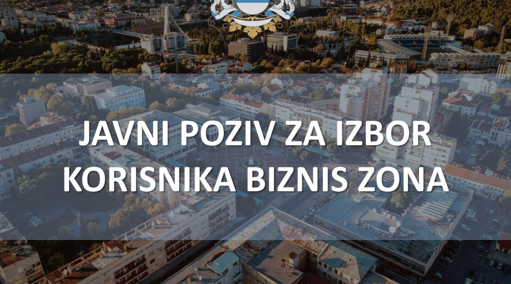 Glavni grad raspisao konkurs za izbor korisnika biznis zona